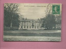 CPA  - Belloy Sur Somme -  Château D'en Haut - France