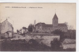 Côte-d'Or - Norges-la-Ville - L'église Et L'école - Autres Communes