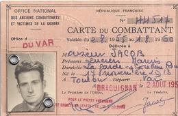 CARTE DU COMBATTANT N°44517-28.02.55 AU 1.8.60  DRAGUIGNAN  VAR - Mapas