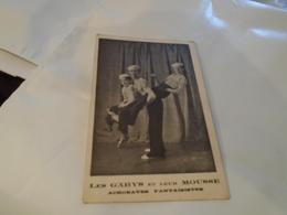 LES GABYS ET LEUR MOUSSE ACROBATES Carte Photo Ancienne / CIRQUE MUSIC-HALL - Photos