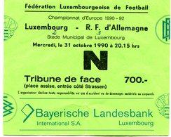 LUXEMBOURG - Football - Billet D'entrée - LUXEMBOURG - ALLEMAGNE 1990  1 Match Du Champion Du Monde Après Copue Du Monde - Soccer