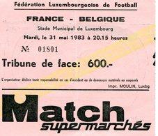 LUXEMBOURG - Football - Billet D'entrée - FRANCE - BELGIQUE - 1983 - Soccer