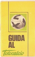 GUIDA AL TOTOCALCIO CALENDARIETTO SISTEMI 1971-1972 - Sports