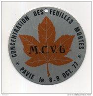 32 - PAVIE . M.C.V.G. MÉDAILLE CONCENTRATION MOTO DES FEUILLES MORTES 8 ET 9 OCTOBRE 1977 - Réf. N°20M - - Motos