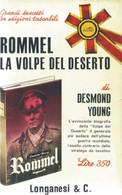 LIBRO ROMMEL LA VOLPE DEL DESERTO DESMOND YOUNG LONGANESI 1965. - Books, Magazines, Comics