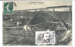 Carte Ancienne Du Viaduc De GARABIT (voyagé 1909) - Retamponnée En Carte Souvenir Avec Le Timbre Gustave EIFFEL 1982 - Other Municipalities