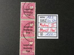SBZ Mi. 193 Mit Pl.f. II Sauber Gestempelt. Im 3er Streifen BPP Geprüft Paul-Mi.120.00 - Zone Soviétique