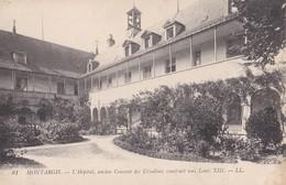 Montargis : L'Hôpital, Ancien Couvent Des Ursulines Construit Sous Louis XIII - Montargis