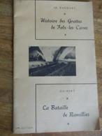 FOIX LES CAVES +RAMILLIES:LA BATAILLE DE RAMILLIRES ET HISTOIRE DES GROTTES DE FOIX LES CAVES-32  PAGES - Cultura