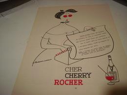 ANCIENNE PUBLICITE CHER CHERRY ROCHER DIGESTIF 1954 - Alcoholes