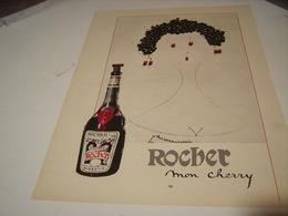 ANCIENNE PUBLICITE MON CHERRY ROCHER DIGESTIF 1954 - Alcoholes