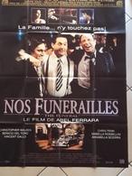 Affiche Cinema - Format 120/150 - Film : Nos Funerailles - Abel Ferrara - Posters
