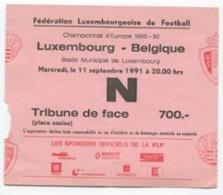 LUXEMBOURG - Football - Billet D'entrée - Luxembourg - Belgique 1991 - RARE - Soccer