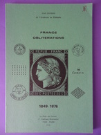 France Oblitérations 1849-1876 15€ Port Inclu Jean Pothion Edition 1978 Très Bon état - France