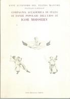 PALERMO 1980 - IGOR MOISSEIEV E LA COMPAGNIA DI STATO. - Musica & Strumenti