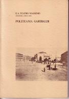 PALERMO,TEATRO MASSIMO,POLITEAMA GARIBALDI:L'UOMO PIU' IMPORTANTE 1973-1974. - Musica & Strumenti