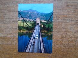 Le Vieux Pont Entre Montélimar Et Rochemaure : Au Fond , Le Vieux Village Féodal Et Rochemaure - France