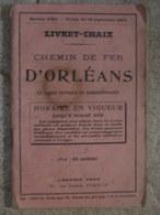 Livret Chaix Chemin De Fer D'Orléans (16 Sept 1919) - Tramways De Loir Et Cher - Chemin De Fer Le Blanc à Argent - Europa