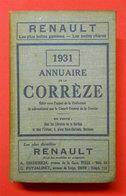 1931 Annuaire De La Corrèze (19) Avec Plans Liste Et Noms Professions & Villages Pubs éditeur Delmas 658 Pages RARE - Aquitaine