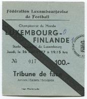 LUXEMBOURG - Football - Billet D'entrée - LUXEMBOURG - FINLANDE  1977 - RARE - Soccer