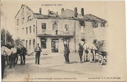 D54 - BADONVILLER -UN COIN DE BADONVILLER BOMBARDE DEVANT LA GARE-LA GUERRE DE 1914-militaires- Chevaux-café Détruit - France