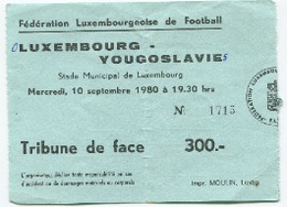 LUXEMBOURG - Football - Billet D'entrée - LUXEMBOURG - YOUGOSLAVIE 1980 - RARE - Soccer