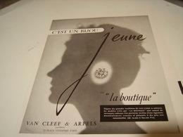 ANCIENNE PUBLICITE JOAILLIER VAN CLEEF & ARPELS LA BOUTIQUE  1954 - Autres