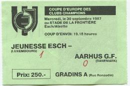 LUXEMBOURG - Football - Billet D'entrée - Jeunesse - AARHUS G.F. 1987 - RARE Coupe D'Europe Des Champions - Soccer