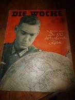 1941 Die Woche (in Diesem Heft : Die 100. Sprechende Karte ).... Und Die Welt Ist Geworden, Was Es Ist - Revistas & Periódicos