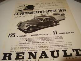ANCIENNE PUBLICITE VOITURE   RENAULT PRIMAQUATRE SPORT 1939 - Camions
