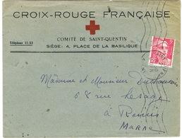 ENVELOPPE  A EN-TETE CROIX ROUGE FRANCAISE ST QUENTIN - 1921-1960: Periodo Moderno