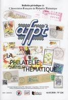 Bulletin De L AFPT N°226 - Voir Sommaire - Philatelie Thematique - Frais De Port 2 Euros - Français (àpd. 1941)