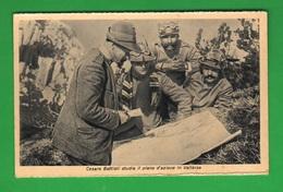 Alpini Cesare Battisti In Vallarsa Cpa Propaganda - Guerra 1914-18