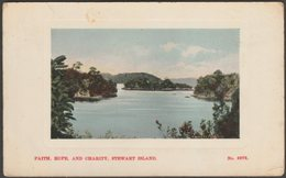 Faith, Hope And Charity, Oban, Stewart Island, 1909 - FT Glossine Series Postcard - New Zealand