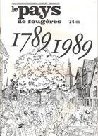Le PAYS De Fougères N° 74/89 La Révolution Vécue à Luitré , Les Maires De Romagné Pendant La Révolution, Les Députés De - Bretagne