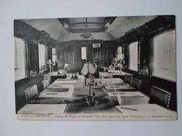 OISE   Compiègne  Intérieur Du Wagon Du Maréchal Foch Dans Lequel Fut Signé L'Armistice  Le 11 Novembre 1918 - Compiegne