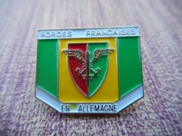 A004 -- Pin's Forces Francaises En Allemagne - Militari