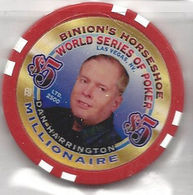 Binion's Horseshoe WSOP Millionaire Chip - Dan Harrington - Casino
