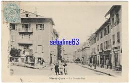 Morez-Jura - La Grande Rue - 1905 - Morez