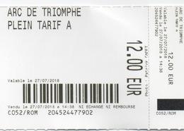 Ticket D'Entrée : Arc De Triomphe : 27/07/2018 Plein Tarif A 12.00 EUR - Tickets D'entrée