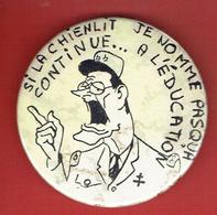 SOUVENIR MANIFESTATION CONTRE LA LOI DEVAQUET NOVEMBRE 1986 BROCHE DESSIN DE CABU CHIRAC PASQUA A L EDUCATION CHIENLIT - Obj. 'Remember Of'