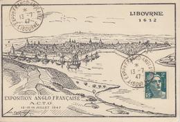 Carte  FRANCE  Exposition   Philatélique   Franco - Anglaise  Collectionneurs  De  Timbres  Oblitérés  LIBOURNE  1947 - Esposizioni Filateliche