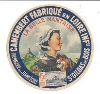 """ETIQUETTE De FROMAGE...Camembert """" La Belle Nantaise"""", Ferme Ecole à SAINT GILDAS Des BOIS ( 44). - Fromage"""