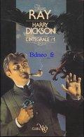 No PAYPAL !! : NÉO Jean RAY (John Flanders Nicollet) Intégrale Harry Dickson 1 Inédit TL N°, Éo Neo 1984 TTBE/NEUF Livre - NEO Nouvelles Ed. Oswald
