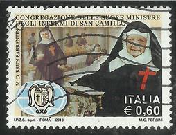 ITALIA REPUBBLICA ITALY REPUBLIC 2010 CONGREGAZIONE SUORE MINISTRE DEGLI INFERMI DI SAN CAMILLO USATO USED OBLITERE' - 6. 1946-.. Republic