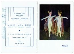 Petit Calendrier 1964. . Jules Lalieux, Agent De Change, Rue Amédée Lijnen à Bruxelles 3. Illustré De Danseuses. - Calendriers
