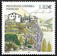 ANDORRE  2003 -  YT 579 - Hôtel Mirador - NEUF**  - Cote  4.10e - Andorre Français