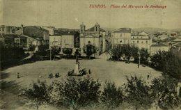 FERROL PLAZA DEL MARQUÉS DE AMBOAGE - Lugo