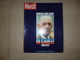 Paris Match  Hors Série - De Gaulle 1890/1970 - Journaux - Quotidiens