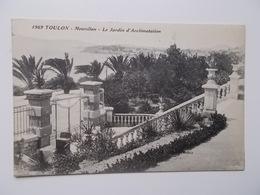 CPA 83 - TOULON, Mourillon- Le Jardin D'acclimatation  - Carte Originale NO REPRO, Dos Divisé - Toulon